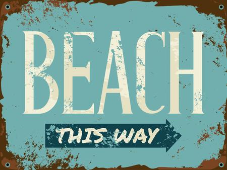 tin: Old rusty beach metal sign.