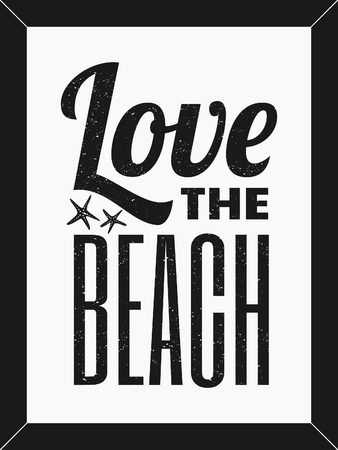 Love the Beach text design minimalist poster in black and white. Vector