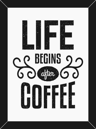 Het leven begint na Koffie tekst ontwerp minimalistische poster in zwart en wit.