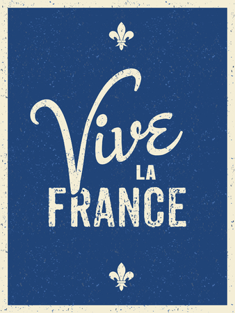 Text design greeting card for the French National Day, July 14. Vive La France. Long Live France. Vector