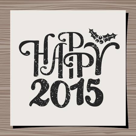 Typographic design template for a greeting card. Happy New Year 2015. Vector