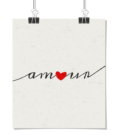 Vintage style poster for Valentines Day with a red heart and text amour - French for love. Poster design mock-up with paper clips, isolated on white. Vector