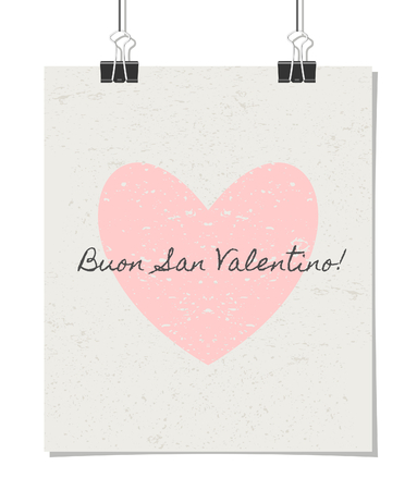 Vintage style poster for Valentines Day with a pastel pink heart and text. Buon San Valentino! - Italian for Happy Valentines Day!. Poster design mock-up with paper clips, isolated on white. Vector