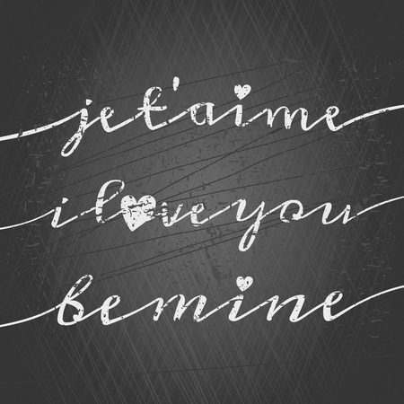 Typographic chalkboard design greeting card for Valentines Day. Je taime (I Love You in French), I Love You, Be Mine. Vector