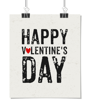 Typographic style poster for Valentines Day with text Happy Valentines Day. Poster design mock-up with paper clips, isolated on white. Vector