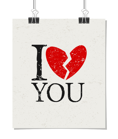 Minimalist style poster for Valentines Day with message I Dont Love You. Poster design mock-up with paper clips, isolated on white. Vector