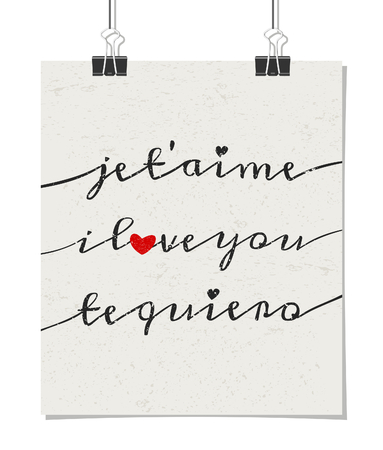 Typographic style poster for Valentines Day with the message I Love You in three languages - French, English and Spanish. Poster design mock-up with paper clips, isolated on white. Vector