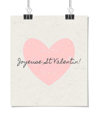 Vintage style poster for Valentines Day with a pastel pink heart and text. Joyeuse St. Valentin! - French for Happy Valentines Day!. Poster design mock-up with paper clips, isolated on white. Vector