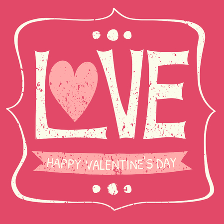 Typographic vintage design greeting card for Valentines Day. Happy Valentines Day. Vector