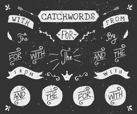 A set of chalkboard style catchwords and design elements. Hand drawn words and, for, from, with, the, by. Decorative elements and embellishments.