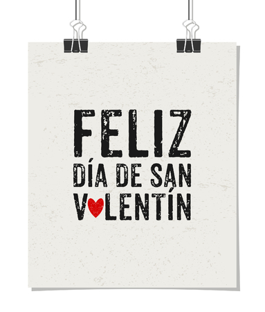 Typographic style poster for Valentines Day. Poster design mock-up with paper clips, isolated on white. Feliz Día de San Valentín - Happy Valentines day in Spanish. Vector