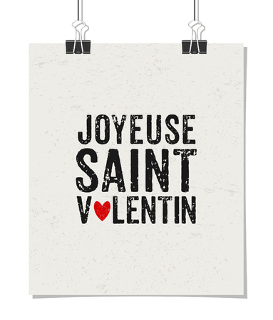 Typographic style poster for Valentines Day. Poster design mock-up with paper clips, isolated on white. Joyeuse Saint Valentin - Happy Valentines day in French. Vector