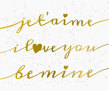 hand lettered: Hand lettered style greeting card for St. Valentines Day in gold and white. Je taime - I Love You in French. Illustration