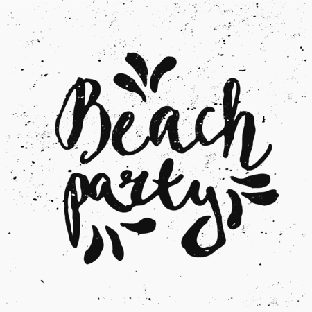 hand lettered: Hand lettered text Beach Party in black and white.