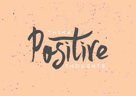 hand lettered: Hand lettered text Think Positive Thoughts in pastel orange, dark gray and white colors. Inspirational poster, print, clothing design.