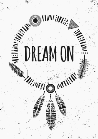 dreams: Black and white inspirational poster design. Geometric elements, dream catcher, feathers decoration. Modern poster, card, flyer, t-shirt, apparel design.