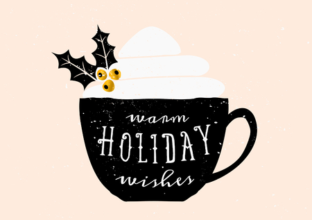 Christmas greeting card template design. A black coffee cup with typographic design and whipped cream decorated with holly.