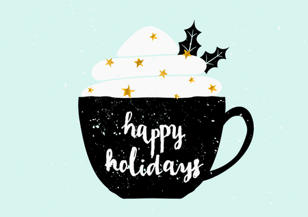 drinking coffee: Christmas greeting card template design. A black coffee cup with typographic design and whipped cream decorated with golden sprinkles and holly leaves.