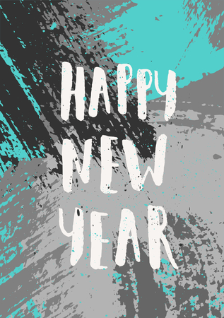 hand lettered: Hand drawn abstract design with gray and turquoise brush strokes. Hand lettered text Happy New Year.