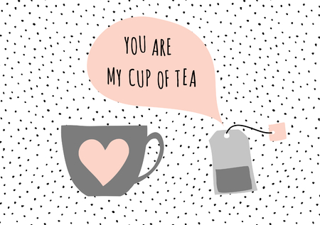 black and white: Cute and modern St. Valentines Day greeting card template. Tea cup and tea bag, speech bubble with message You Are My Cup of Tea, black, white, taupe and pastel pink color palette.