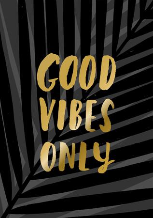 """helechos: cartel diseño tipográfico moderno y elegante. Letras de la mano de texto lámina de oro """"buen rollo Solo"""" en un fondo de hojas de palma."""