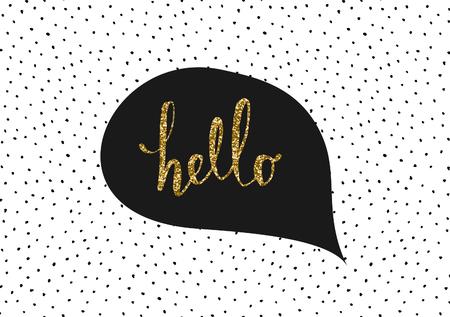 modèle carte de voeux / affiche mignon et moderne en noir, blanc et or paillettes. bulle avec le message à la main en lettres et dessinés à la main dots texture de fond.