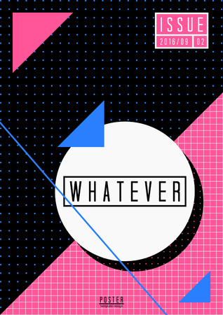 whatever: Abstract geometric design in black, white, blue and fuchsia pink. Minimalist style poster, brochure, magazine cover design. Illustration