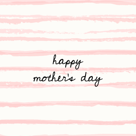 Mother's Day greeting card design with a hand drawn message and pastel pink watercolor stripes in the background.