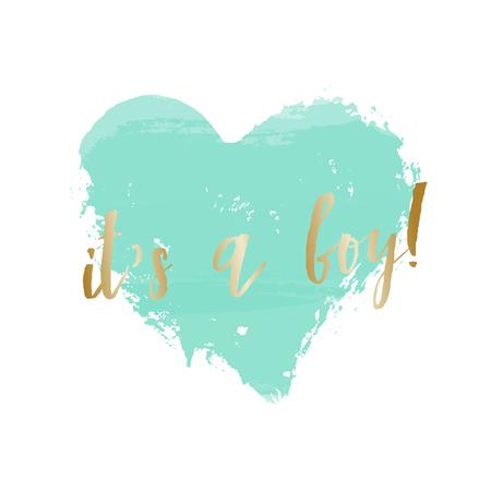 Baby Boy Geburt Ankündigung / Baby-Dusche-Karte Design mit einem türkisblauen Herzen und Gold Nachricht Es ist ein Junge.