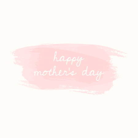 watercolour: Mothers Day greeting card design with a hand drawn message and transparent pink brush strokes on cream background. Illustration
