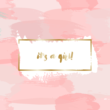 Baby girl birth announcement/baby shower card design with gold message It's a Girl and pastel pink watercolor brush strokes in the background. Illustration