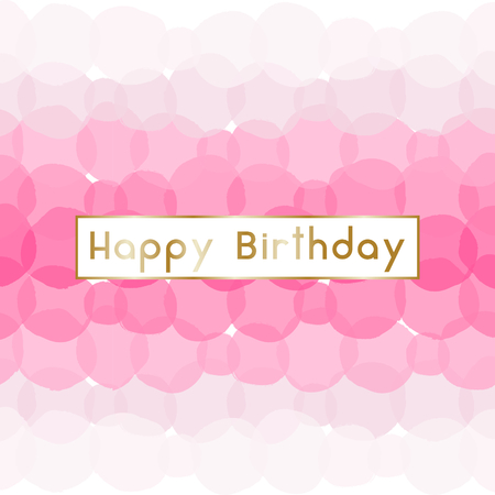 femenine: Birthday greeting card design with text Happy Birthday in gold and pink bubbles in the background.