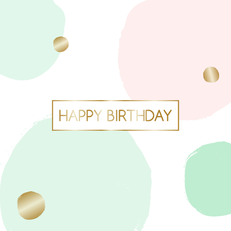 """Birthday greeting card design with text """"Happy Birthday"""" in gold and pink and mint green bubbles in the background. Ilustração Vetorial"""
