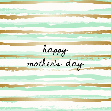 watercolour: Mothers Day greeting card design with a hand drawn message and mint green and golden stripes in the background. Illustration