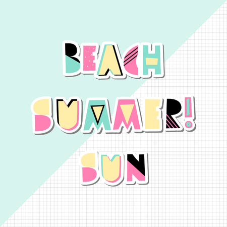 Retro typographic summer design with decorative geometric letters in pink, green, black and yellow on geometric background. Modern poster, advertising, wall art, t-shirt design. Illustration