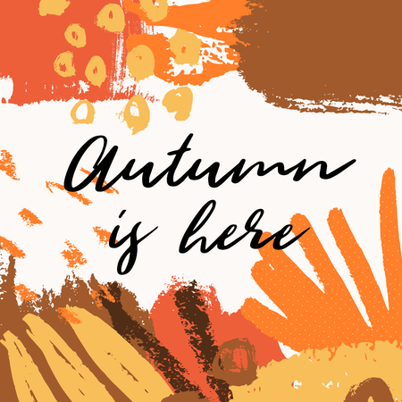 Abstract autumn design with colorful brush strokes in yellow, red, brown and orange on white background. Text Autumn is here. Modern and creative poster, brochure, greeting card square template. Illustration