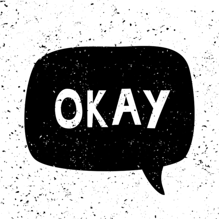 De acuerdo - diseño tipográfico de estilo vintage, texto en blanco, bocadillo de diálogo negro, aislado sobre fondo blanco. Arte de pared, tarjeta de felicitación, camiseta, diseño de publicaciones en redes sociales.