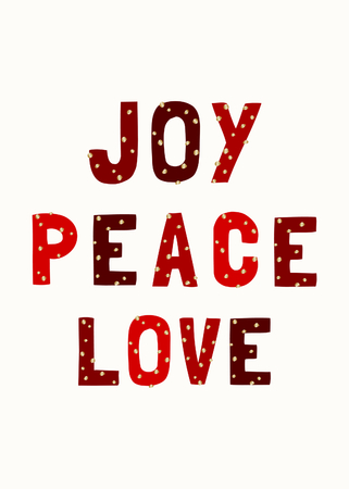 Festive typographic design isolated on white background. Text Joy, Peace, Love written with red letters decorated with golden dots.