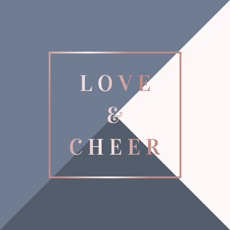 Christmas design with text Love & Cheer in rose gold on geometric Illustration