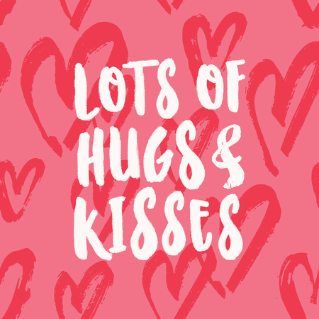 Lots of Hugs and Kisses. Valentines Day greeting card template with typographic design and red hearts on pink background. Cute and playful vector romantic card, t-shirt, wall art design.