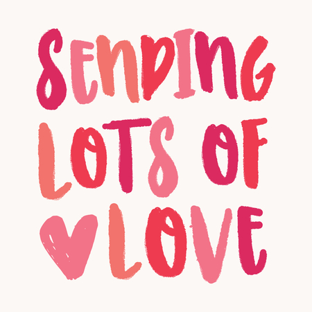 Sending Lots of Love. Valentines Day greeting card template with colorful typographic design on white background. Cute and playful vector romantic card, wedding initation, wall art design.