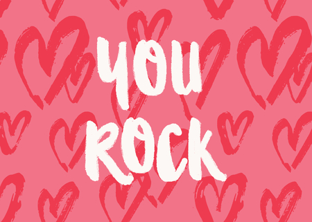 You rock. Valentine's Day greeting card template with typographic design and red hearts on pink background. Cute and playful vector romantic card, t-shirt, wall art design.