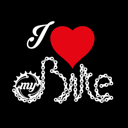 I Love My Bike Poster, Print or T-Shirt Design. Vector Illustration. Heart, Chainring and Bike Word Made of Bicycle Chain.