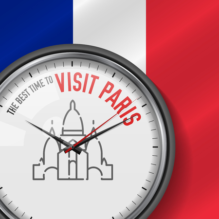 The Best Time for Visit Paris. White Vector Clock with Motivational Slogan. Analog Metal Watch with Glass. Vector Illustration on French Flag Background. Sacre-Coeur Basilica Icon.