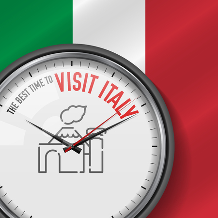 The Best Time for Visit Italy. White Vector Clock with Motivational Slogan. Analog Metal Watch with Glass. Vector Illustration on Italian Flag Background. Vesuvius Icon.