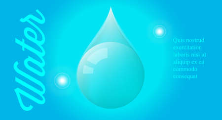 Water droplet. Save the water. Water delivery. 3D vector background. Vettoriali