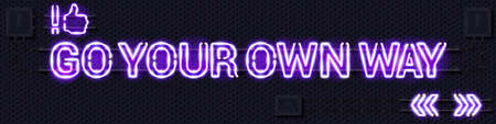 GO YOUR OWN WAY glowing purple neon lamp sign. Realistic vector illustration. Perforated black metal grill wall with electrical equipment.