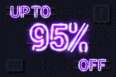 UP TO 95 percent OFF glowing purple neon lamp sign. Realistic vector illustration. Perforated black metal grill wall with electrical equipment.