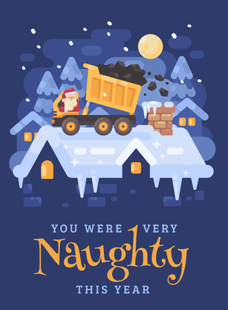 Santa Claus in a yellow tipper truck on a rooftop unloading coal into the chimney of a very naughty kid. Christmas greeting card