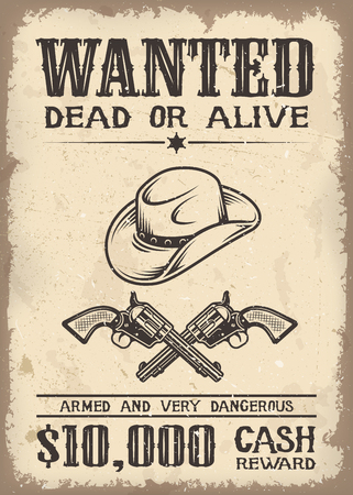 Vitage wild west wanted poster with old paper texture backgroung